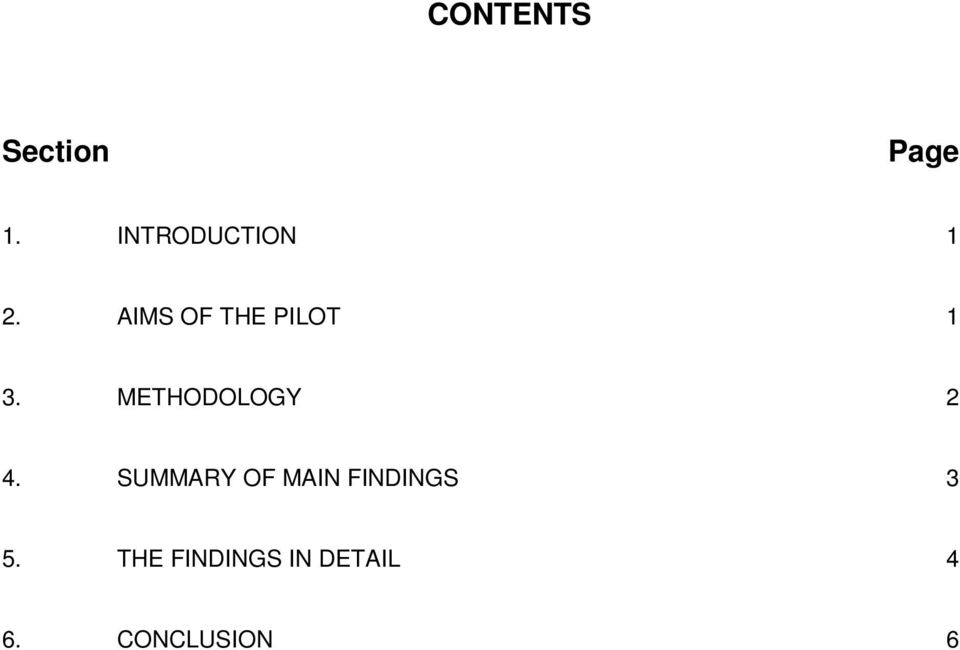 AIMS OF THE PILOT 1 3. METHODOLOGY 2 4.