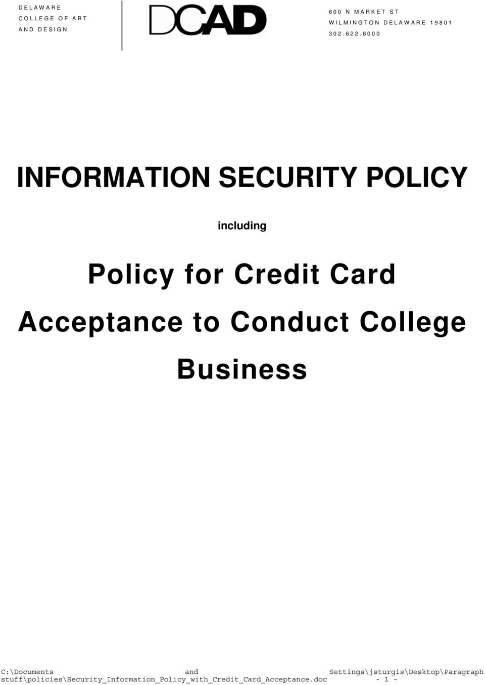 8000 INFORMATION SECURITY POLICY including Policy for Credit Card