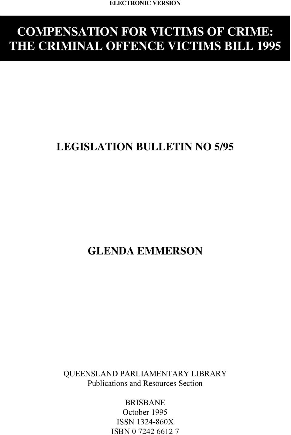 GLENDA EMMERSON QUEENSLAND PARLIAMENTARY LIBRARY Publications and