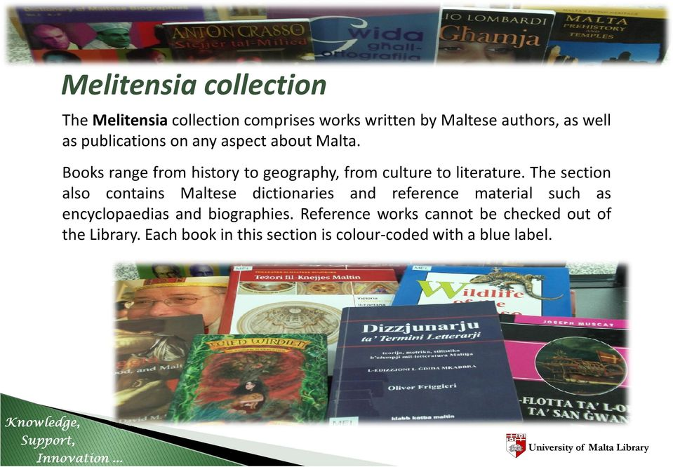 The section also contains Maltese dictionaries and reference material such as encyclopaedias and biographies.