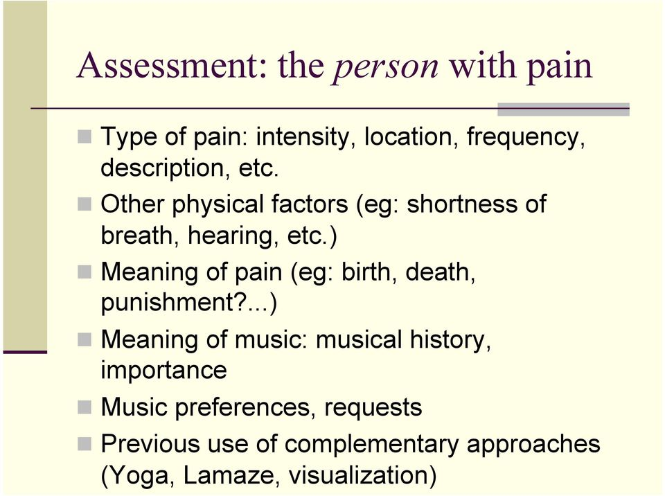) Meaning of pain (eg: birth, death, punishment?