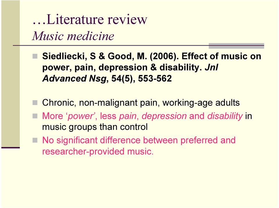 Jnl Advanced Nsg, 54(5), 553-562 Chronic, non-malignant pain, working-age adults More