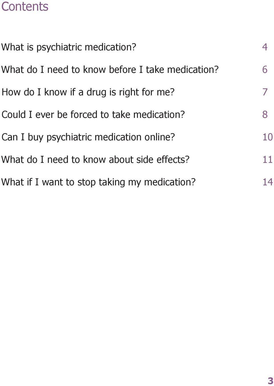 6 How do I know if a drug is right for me?