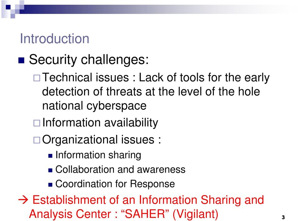 availability Organizational issues : Information sharing Collaboration and awareness