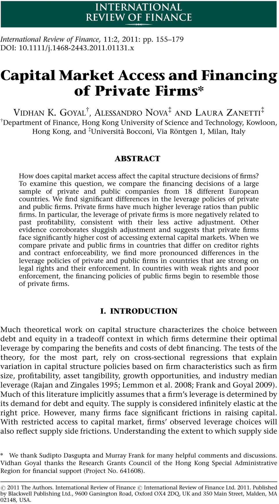 ABSTRACT How does capital market access affect the capital structure decisions of firms?