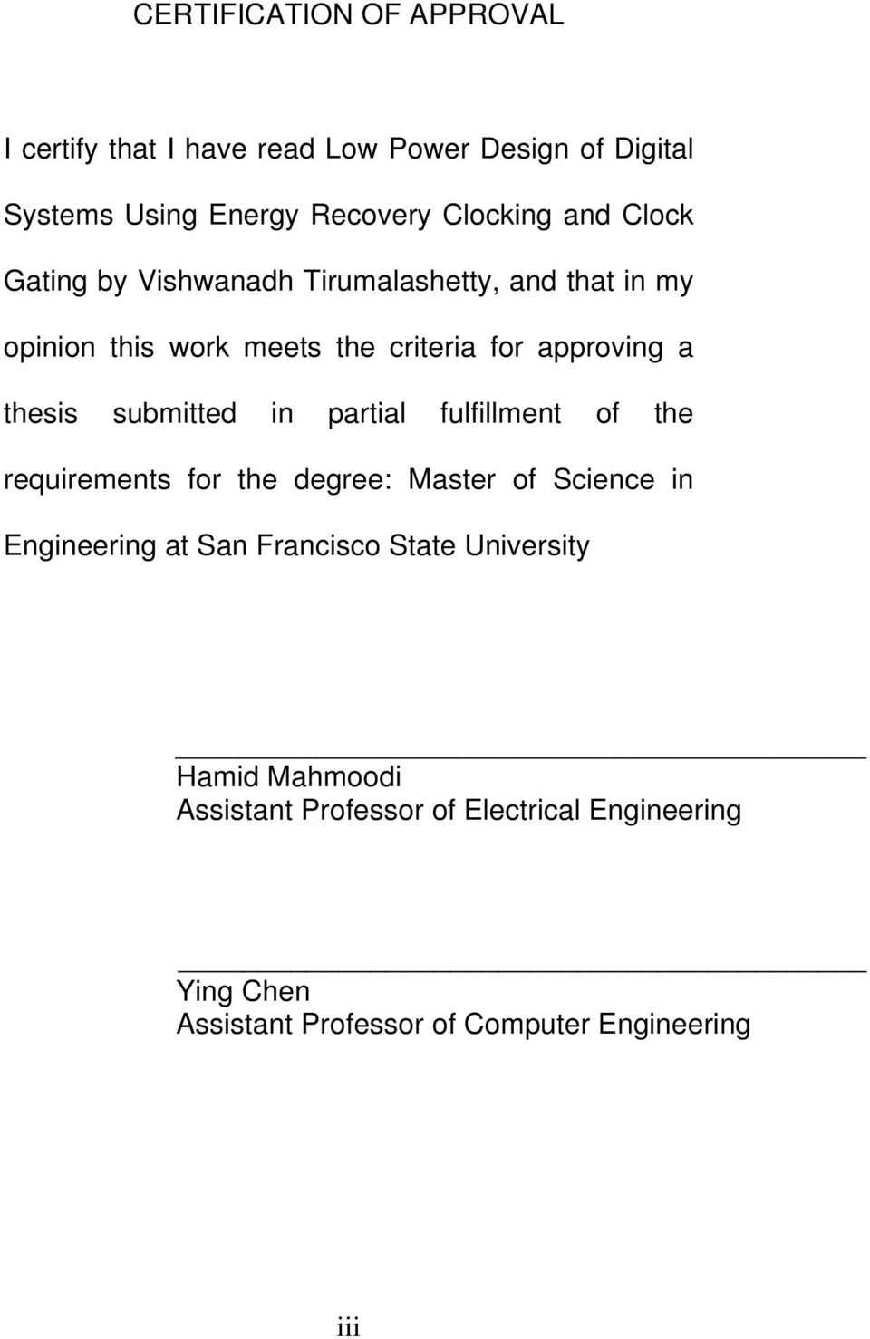 submitted in partial fulfillment of the requirements for the degree: Master of Science in Engineering at San Francisco
