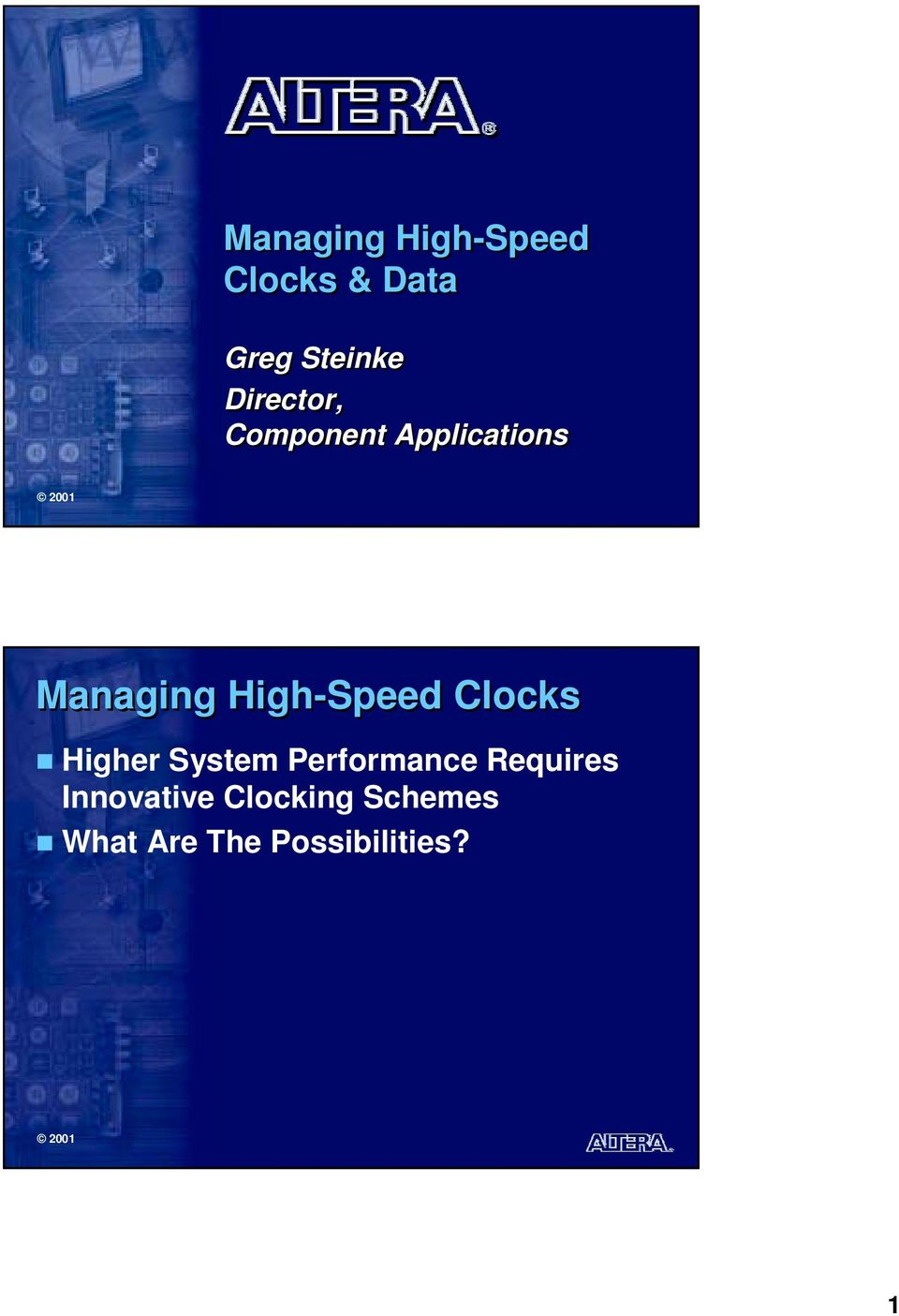 High-Speed s Higher System Performance