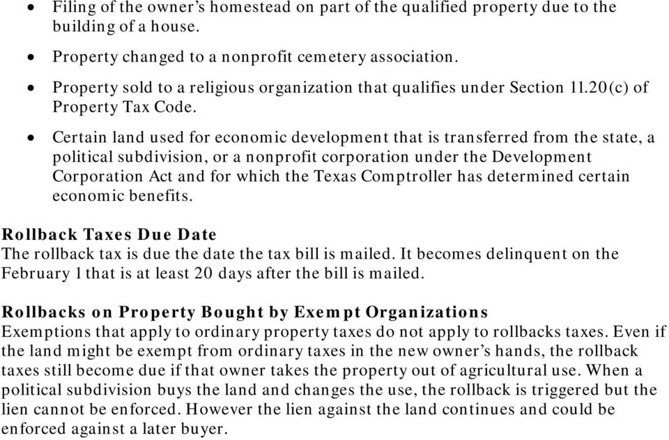 Certain land used for economic development that is transferred from the state, a political subdivision, or a nonprofit corporation under the Development Corporation Act and for which the Texas