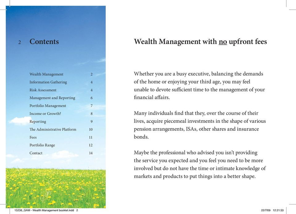 to devote sufficient time to the management of your financial affairs.