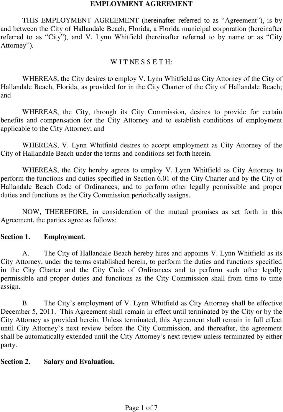 Lynn Whitfield as City Attorney of the City of Hallandale Beach, Florida, as provided for in the City Charter of the City of Hallandale Beach; and WHEREAS, the City, through its City Commission,