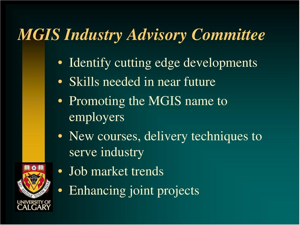 MGIS name to employers New courses, delivery techniques