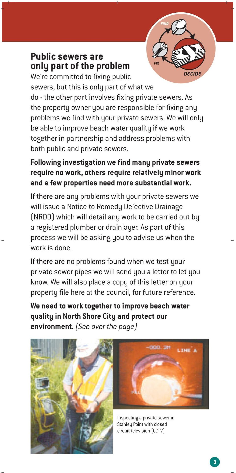 We will only be able to improve beach water quality if we work together in partnership and address problems with both public and private sewers.