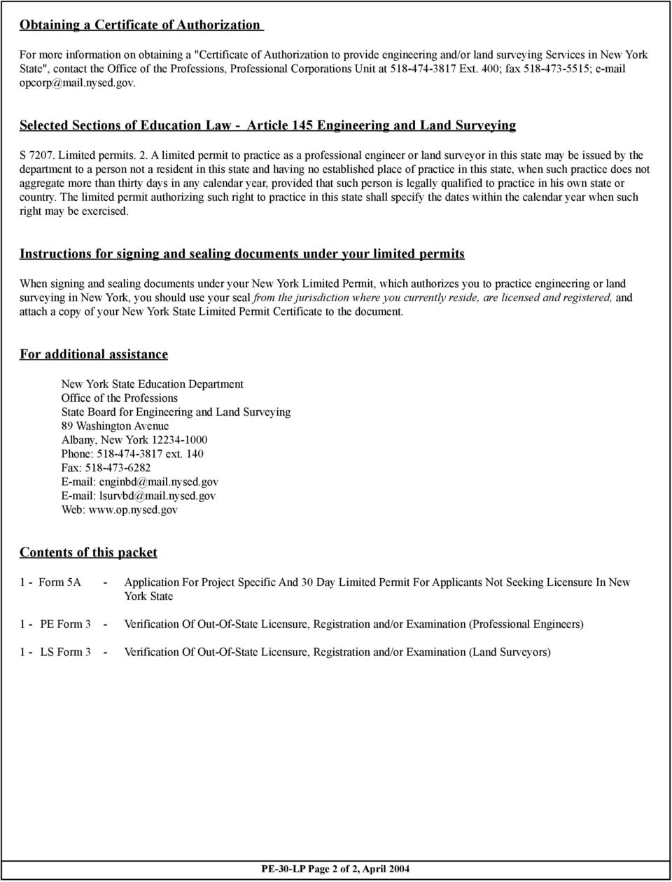 Selected Sections of Education Law - Article 145 Engineering and Land Surveying S 7207. Limited permits. 2.