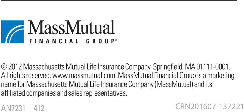 MassMutual Financial Group is a marketing name for Massachusetts Mutual Life