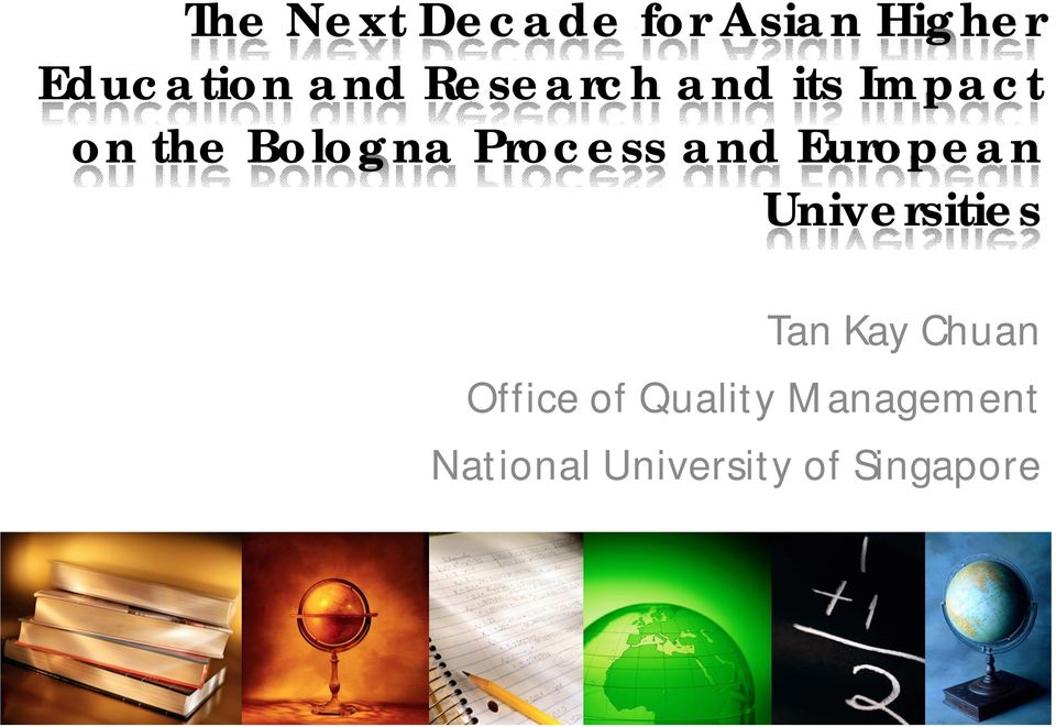 and European Universities Tan Kay Chuan Office
