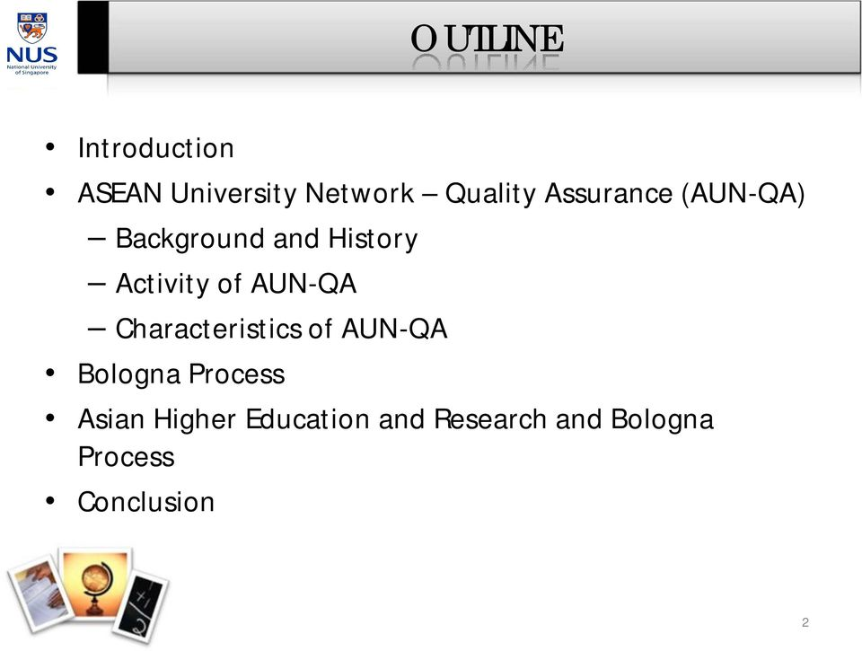 AUN-QA Characteristics of AUN-QA Bologna Process Asian