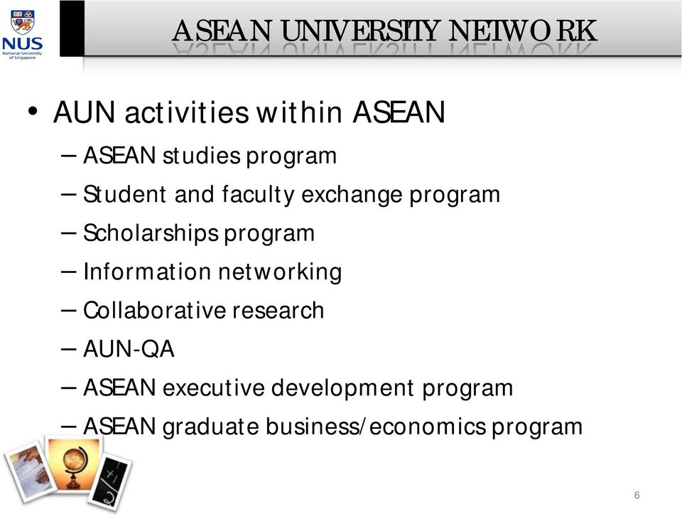 Information networking Collaborative research AUN-QA ASEAN