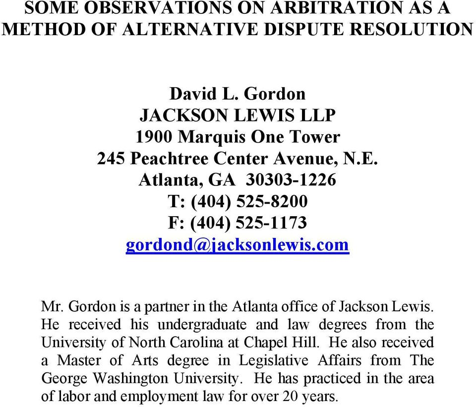 com Mr. Gordon is a partner in the Atlanta office of Jackson Lewis.
