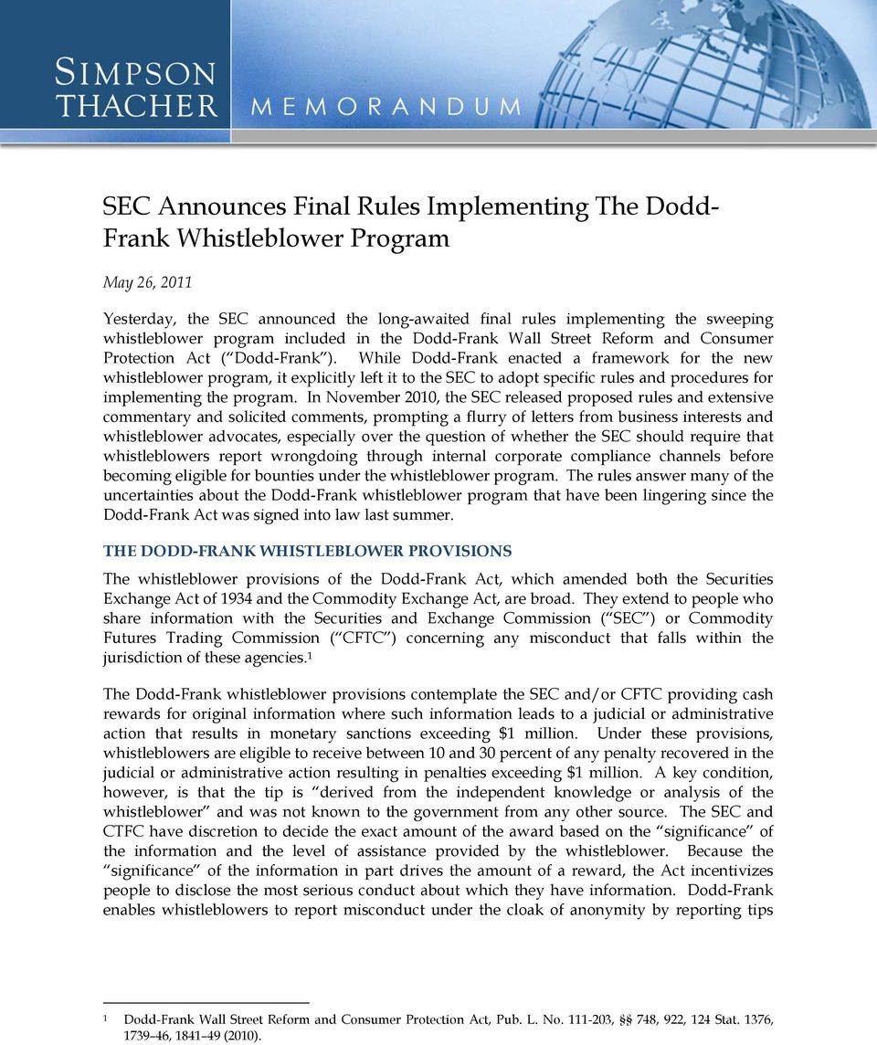 While Dodd-Frank enacted a framework for the new whistleblower program, it explicitly left it to the SEC to adopt specific rules and procedures for implementing the program.