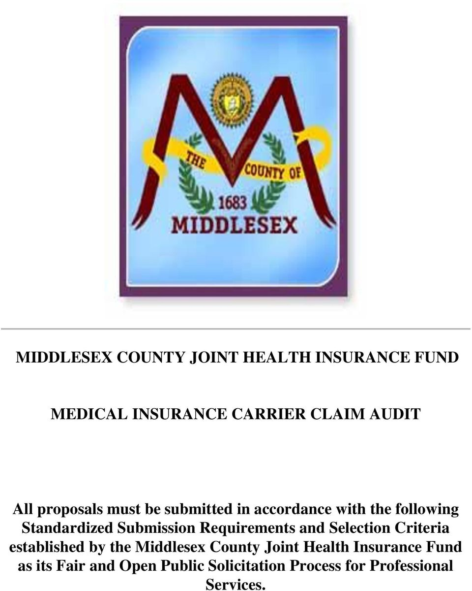 Selection Criteria established by the Middlesex County Joint Health