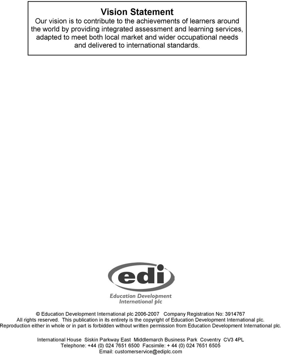 This publication in its entirety is the copyright of Education Development International plc.