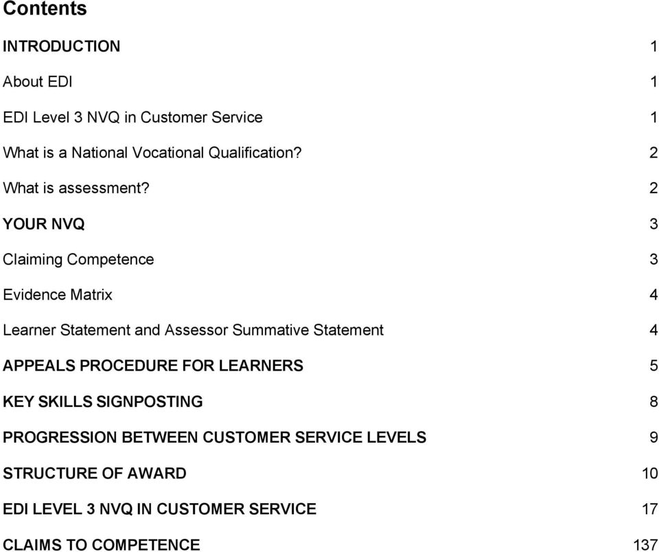 2 YOUR NVQ 3 Claiming Competence 3 Evidence Matrix 4 Learner Statement and Assessor Summative Statement 4