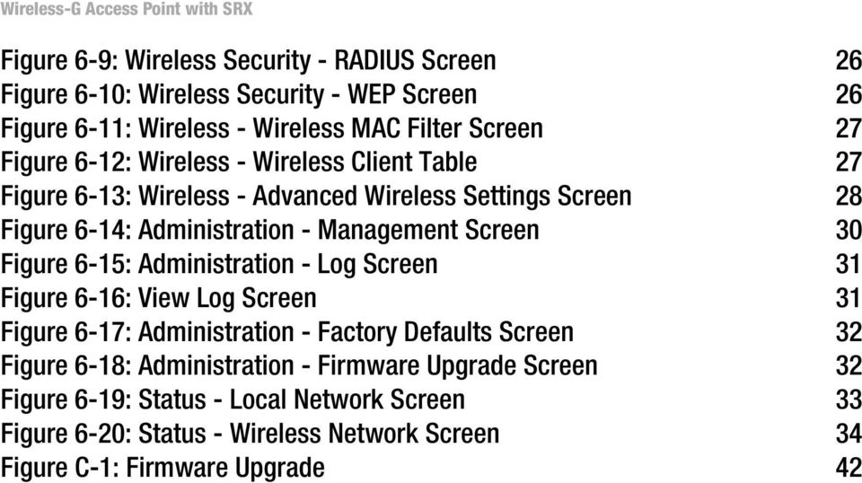 Figure 6-15: Administration - Log Screen 31 Figure 6-16: View Log Screen 31 Figure 6-17: Administration - Factory Defaults Screen 32 Figure 6-18: