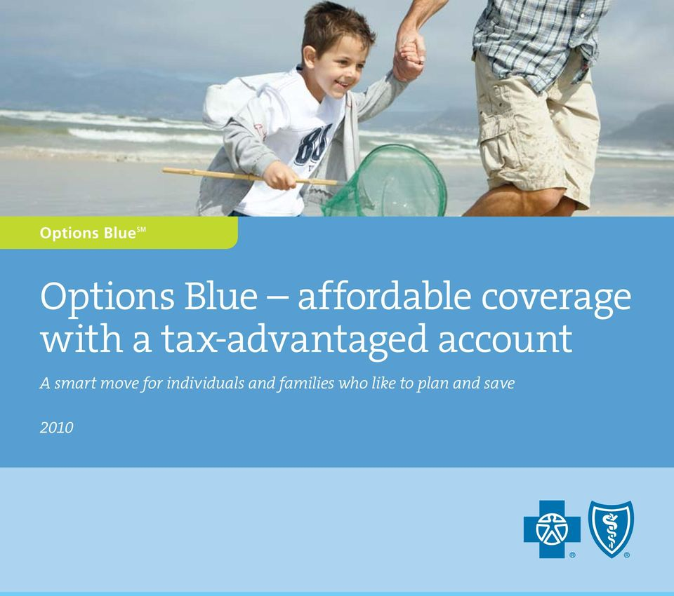 tax-advantaged account A smart move