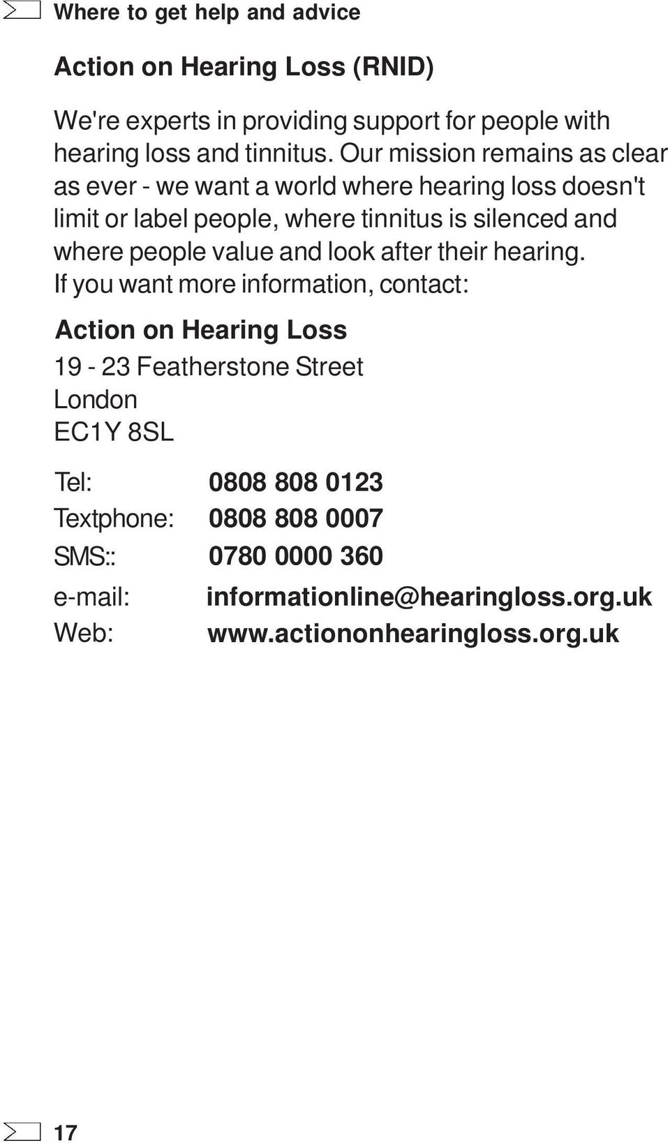 people value and look after their hearing.