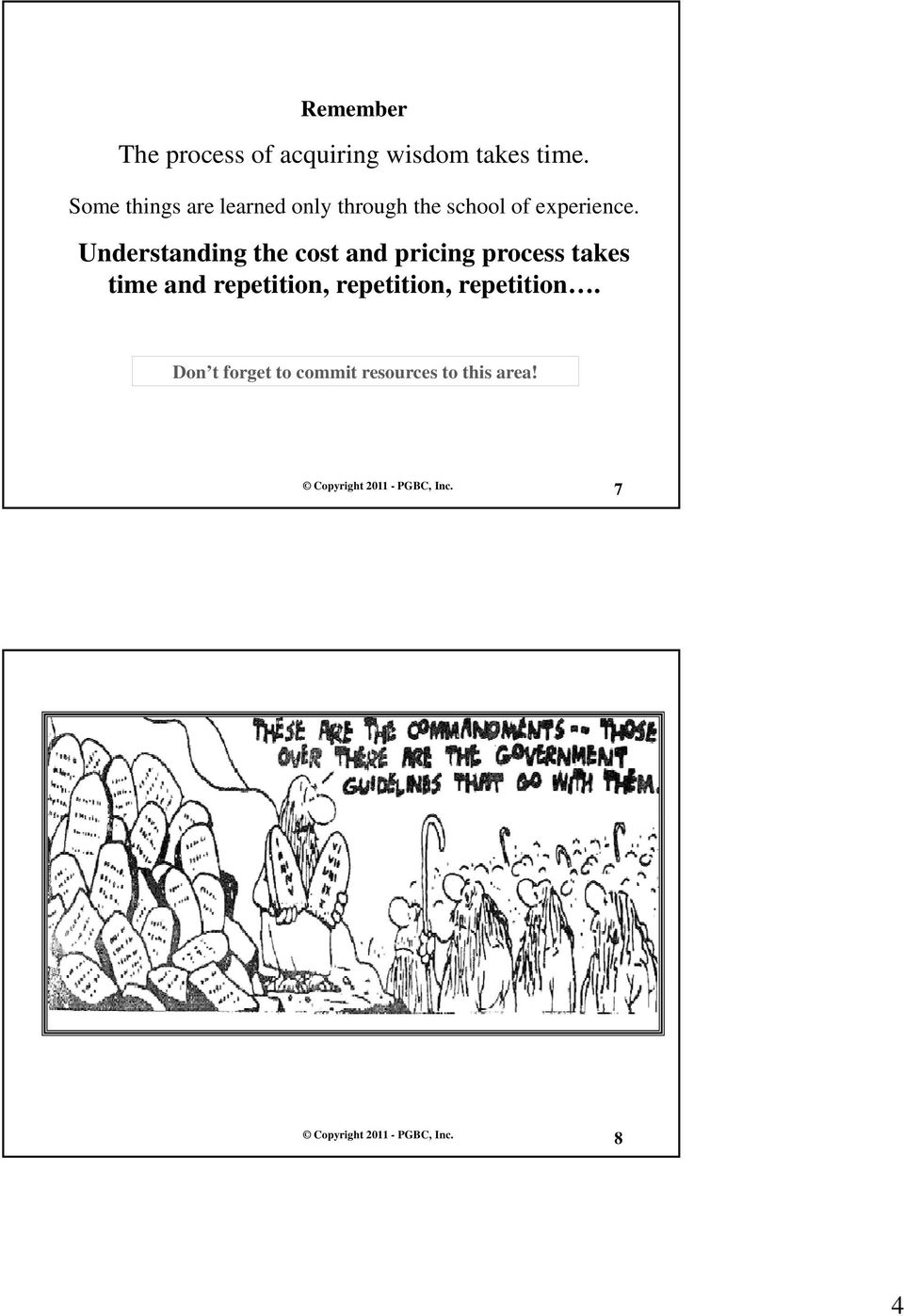 Understanding the cost and pricing process takes time and