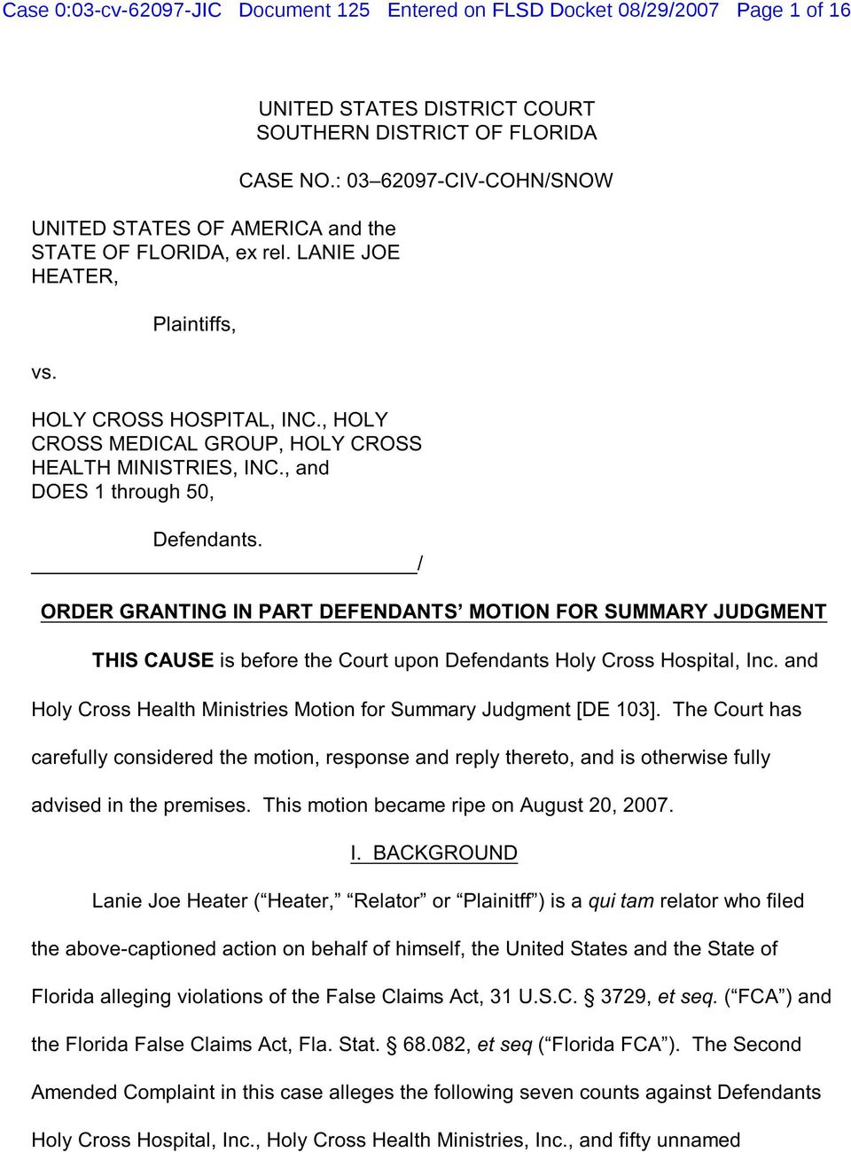 : 03 62097-CIV-COHN/SNOW Defendants. / ORDER GRANTING IN PART DEFENDANTS MOTION FOR SUMMARY JUDGMENT THIS CAUSE is before the Court upon Defendants Holy Cross Hospital, Inc.