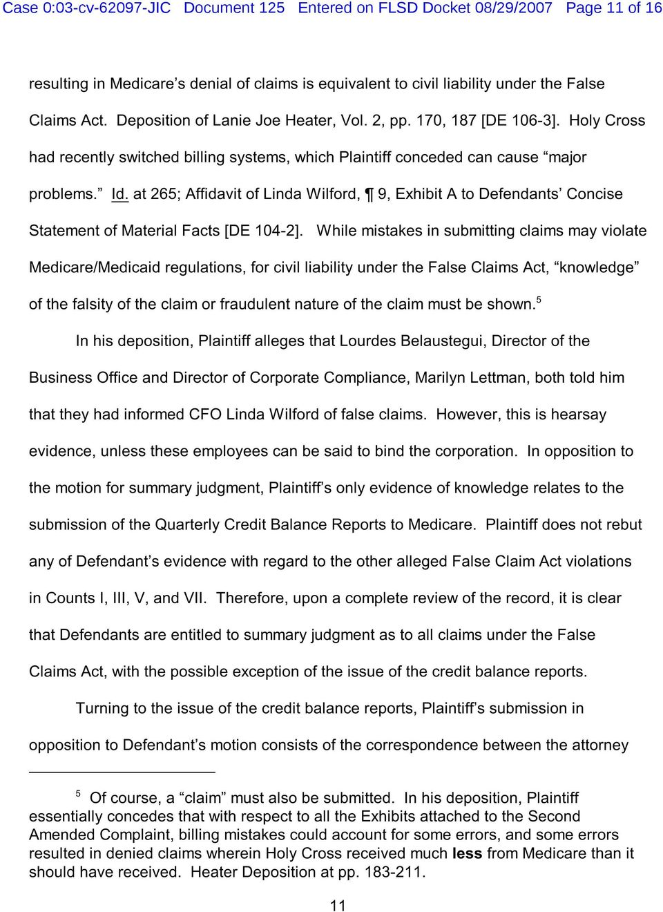 at 265; Affidavit of Linda Wilford, 9, Exhibit A to Defendants Concise Statement of Material Facts [DE 104-2].