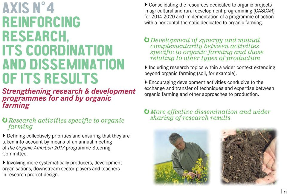 Involving more systematically producers, development organisations, downstream sector players and teachers in research project design.