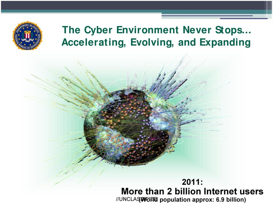 2011: More than 2 billion Internet