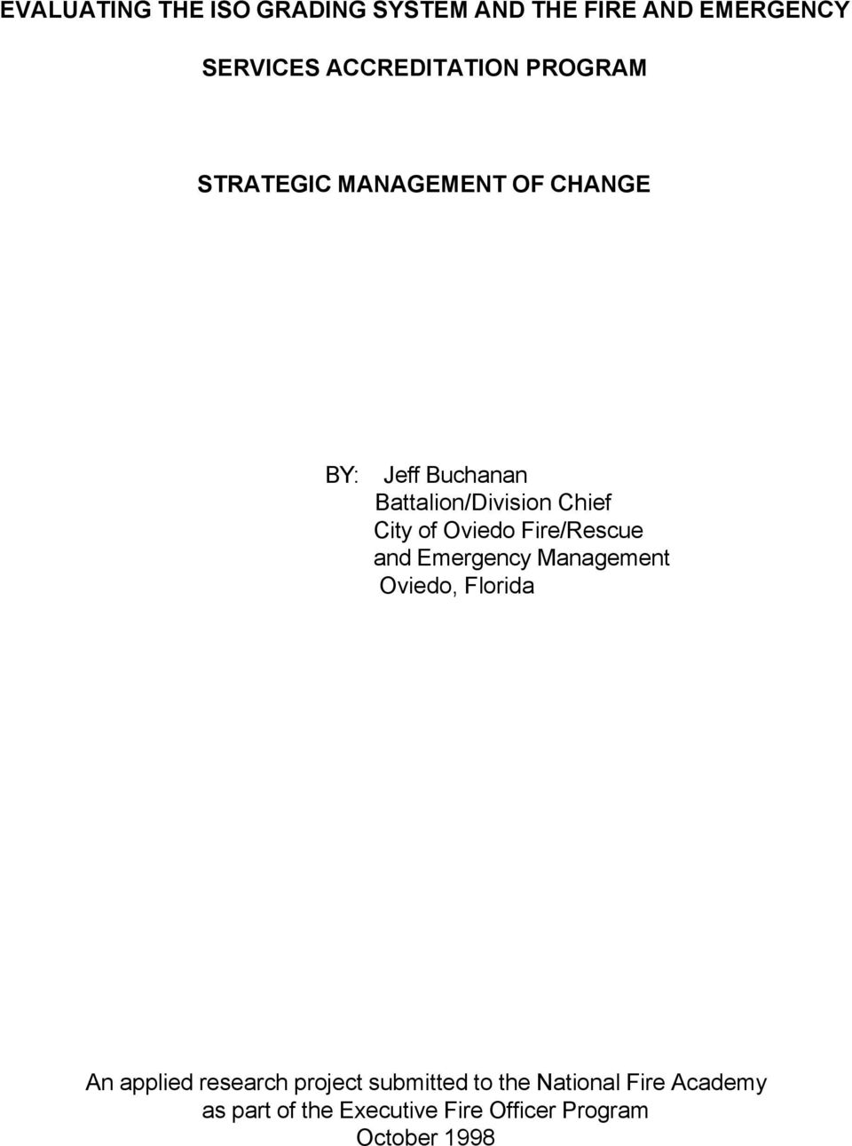 Oviedo Fire/Rescue and Emergency Management Oviedo, Florida An applied research project