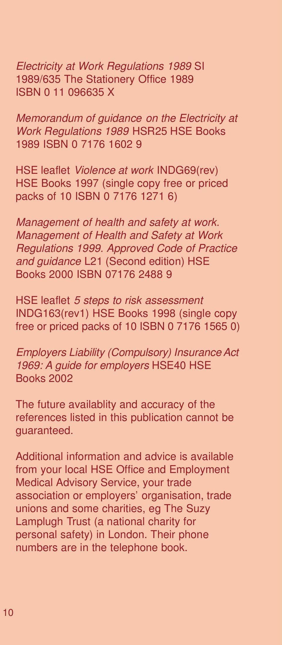 Management of Health and Safety at Work Regulations 1999.