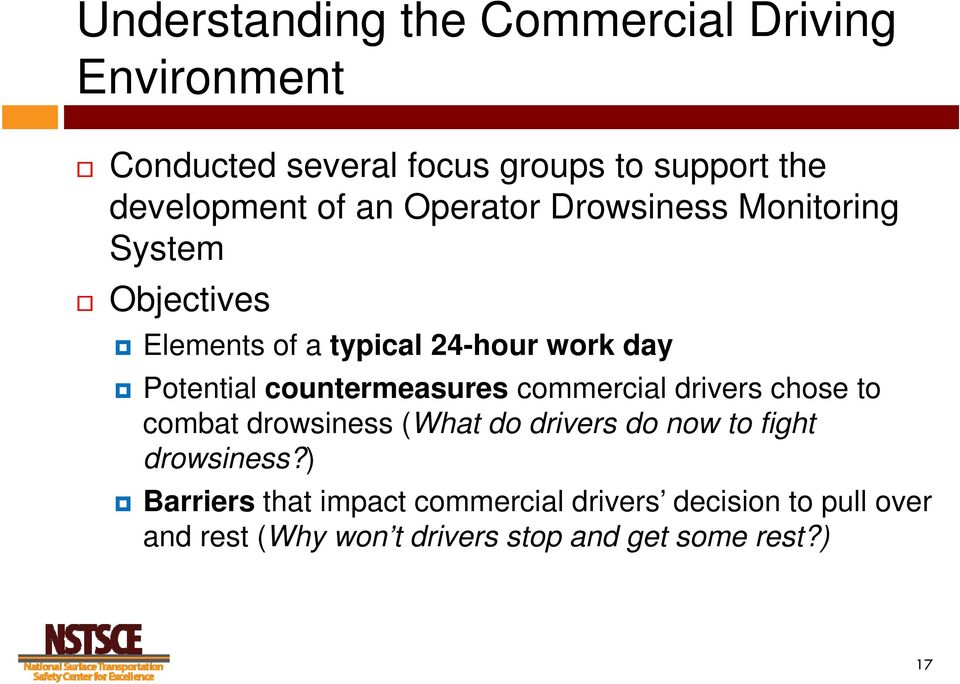countermeasures commercial drivers chose to combat drowsiness (What do drivers do now to fight drowsiness?