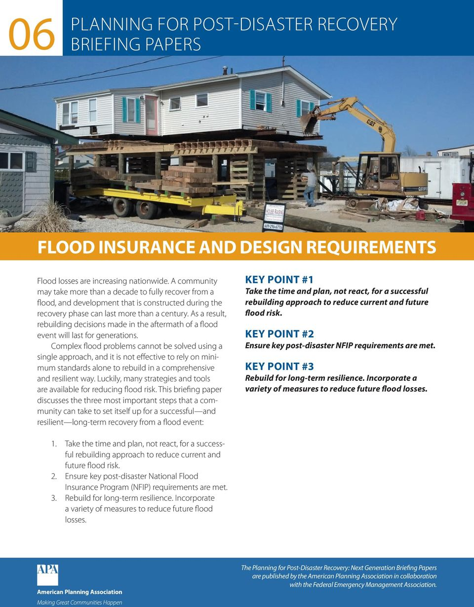 As a result, rebuilding decisions made in the aftermath of a flood event will last for generations.