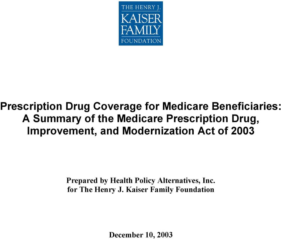 Modernization Act of 2003 Prepared by Health Policy