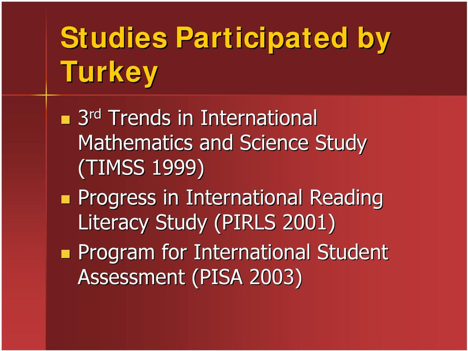 1999) Progress in International Reading Literacy Study