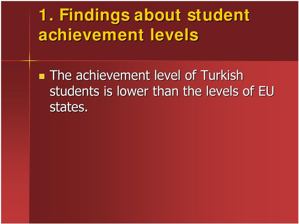 achievement level of Turkish