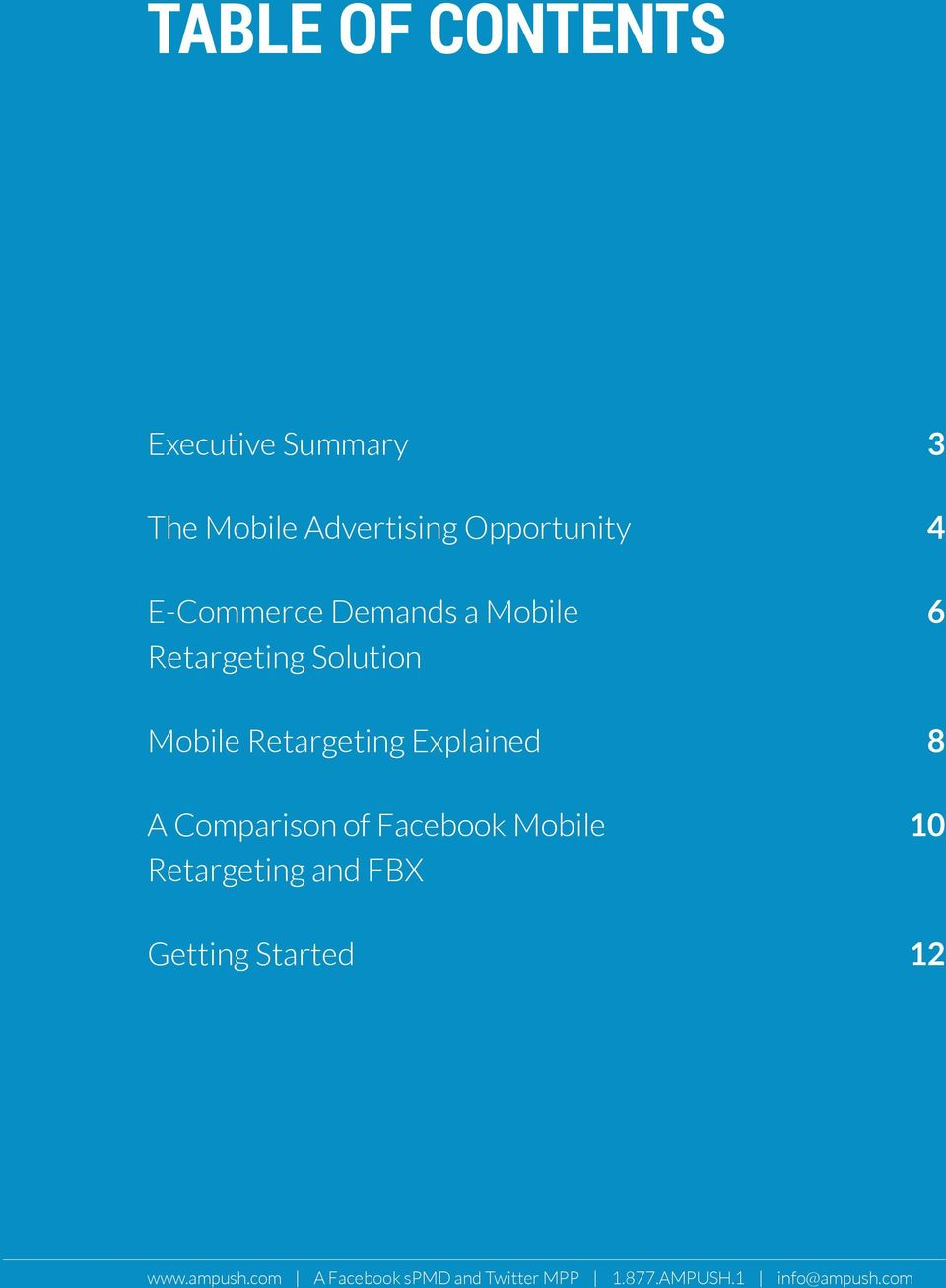 Explained 8 A Comparison of Facebook Mobile Retargeting and FBX 10 Getting
