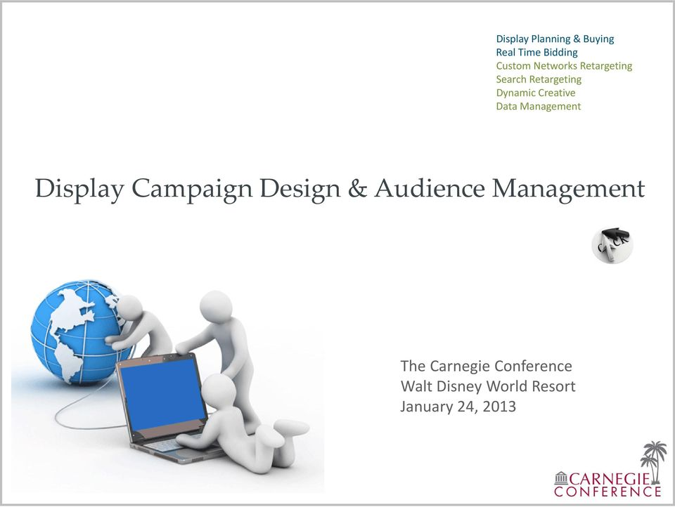 Data Management Display Campaign Design & Audience
