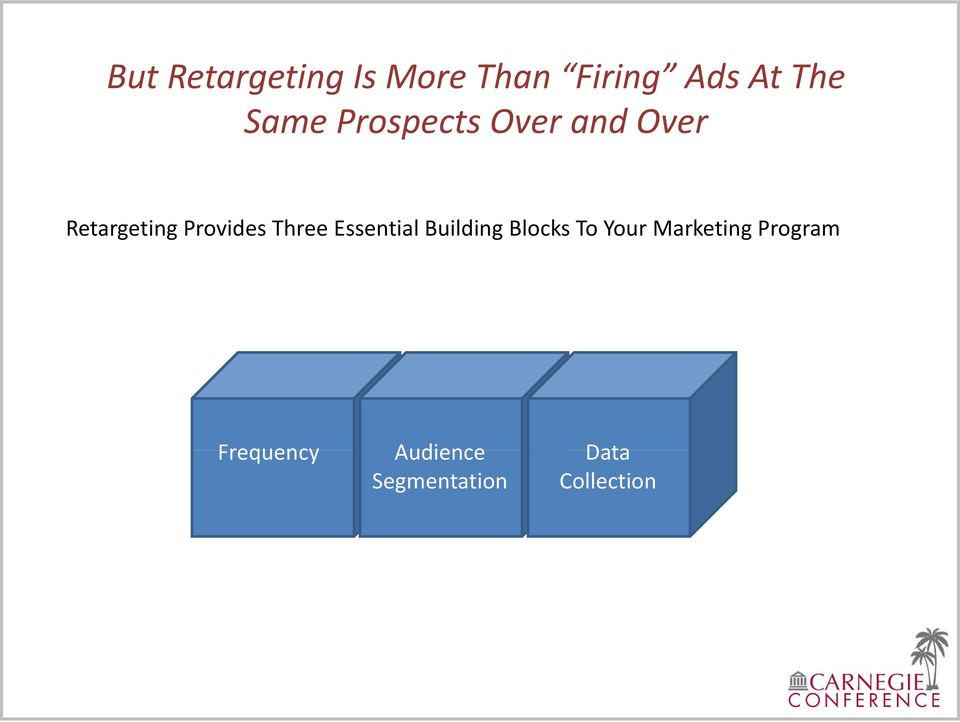 Essential Building Blocks To Your Marketing Program