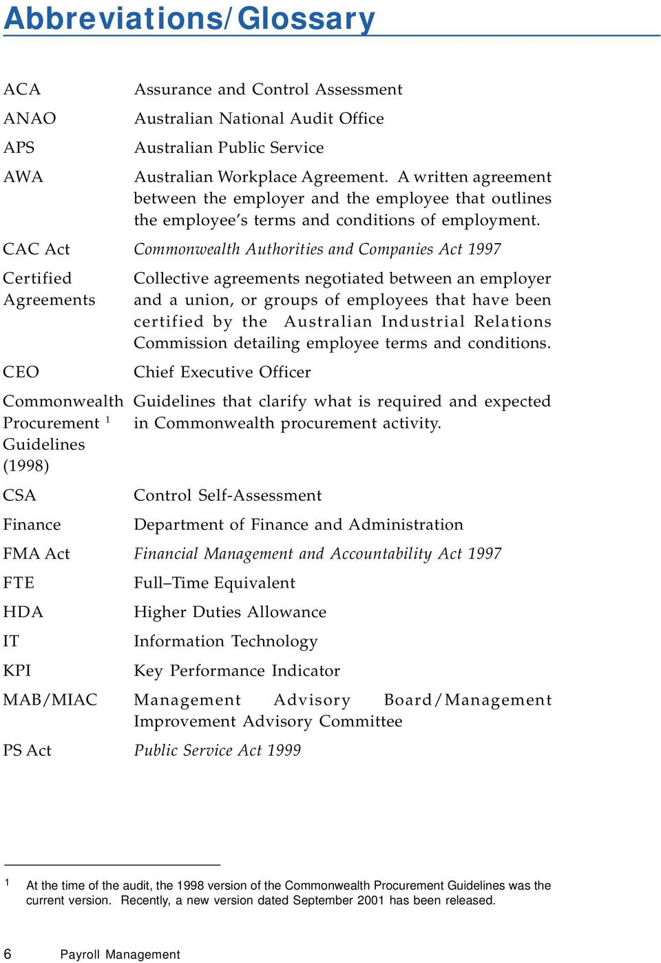 CAC Act Commonwealth Authorities and Companies Act 1997 Certified Agreements CEO Collective agreements negotiated between an employer and a union, or groups of employees that have been certified by