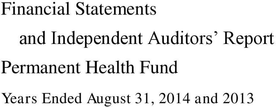 Permanent Health Fund Years