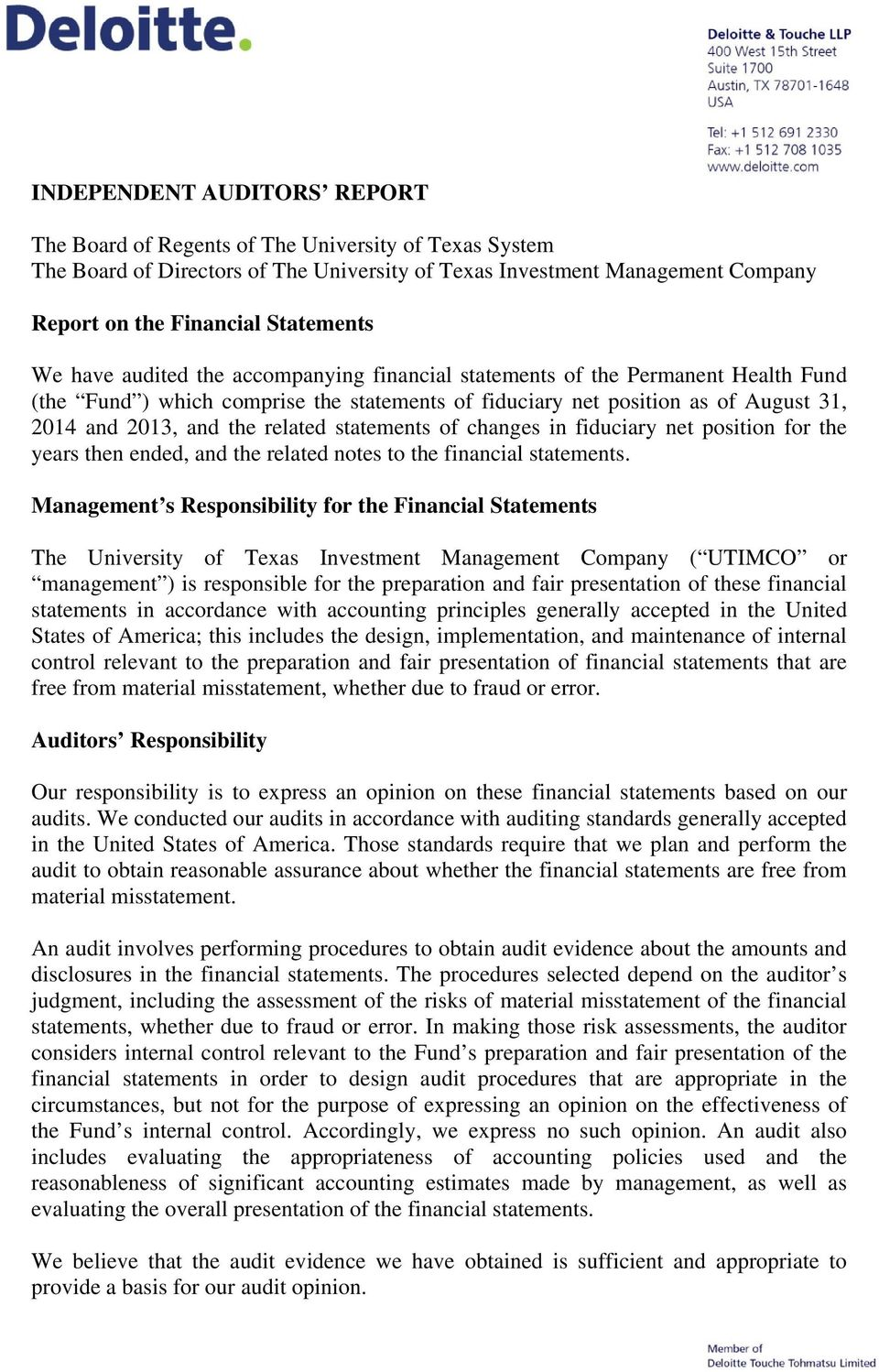 statements of changes in fiduciary net position for the years then ended, and the related notes to the financial statements.