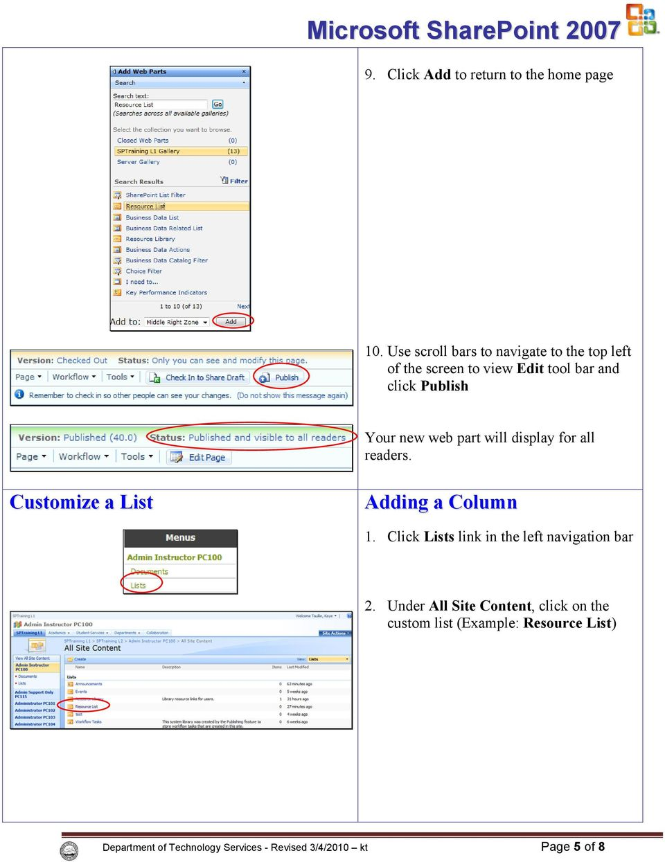 new web part will display for all readers. Customize a List Adding a Column 1.