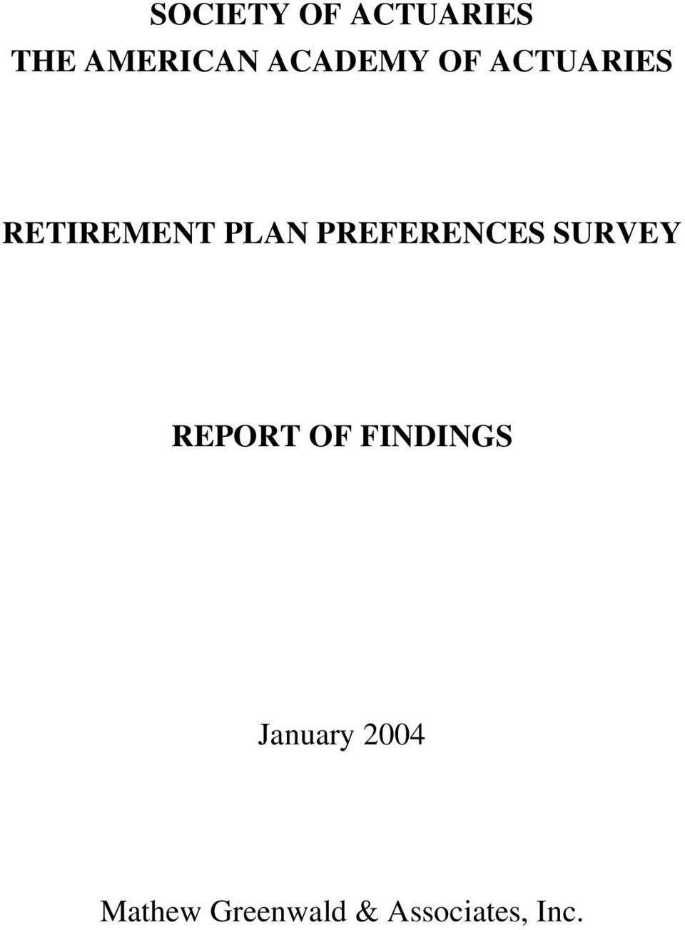 PREFERENCES SURVEY REPORT OF FINDINGS
