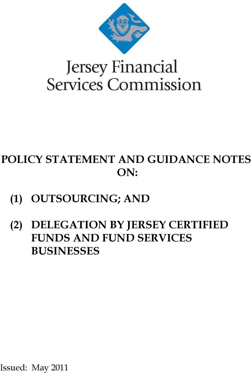 DELEGATION BY JERSEY CERTIFIED FUNDS